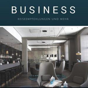 Reisen rund ums Thema Business – Und warum wir uns damit befassen….