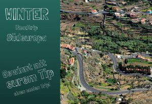 Winter – Roadtrip im Süden Europas (Ich suche eure Tipps!)