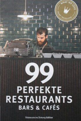 Buchvorstellung: 66 perfekte Hotels & 99 Restaurants, Bars und Cafés