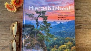 Buchvorstellung: Hiergeblieben! 55 fantastische Reiseziele in Deutschland von Jens van Rooij